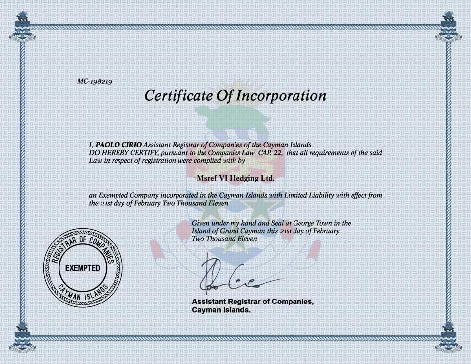 Msref VI Hedging Ltd.